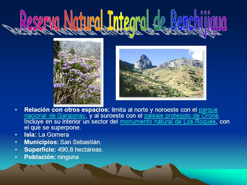 Reserva Natural Integral de Benchijiqua