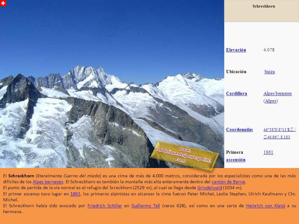 Schreckhorn Elevación. 4.078. Ubicación. Suiza. Cordillera. Alpes berneses (Alpes) Coordenadas.