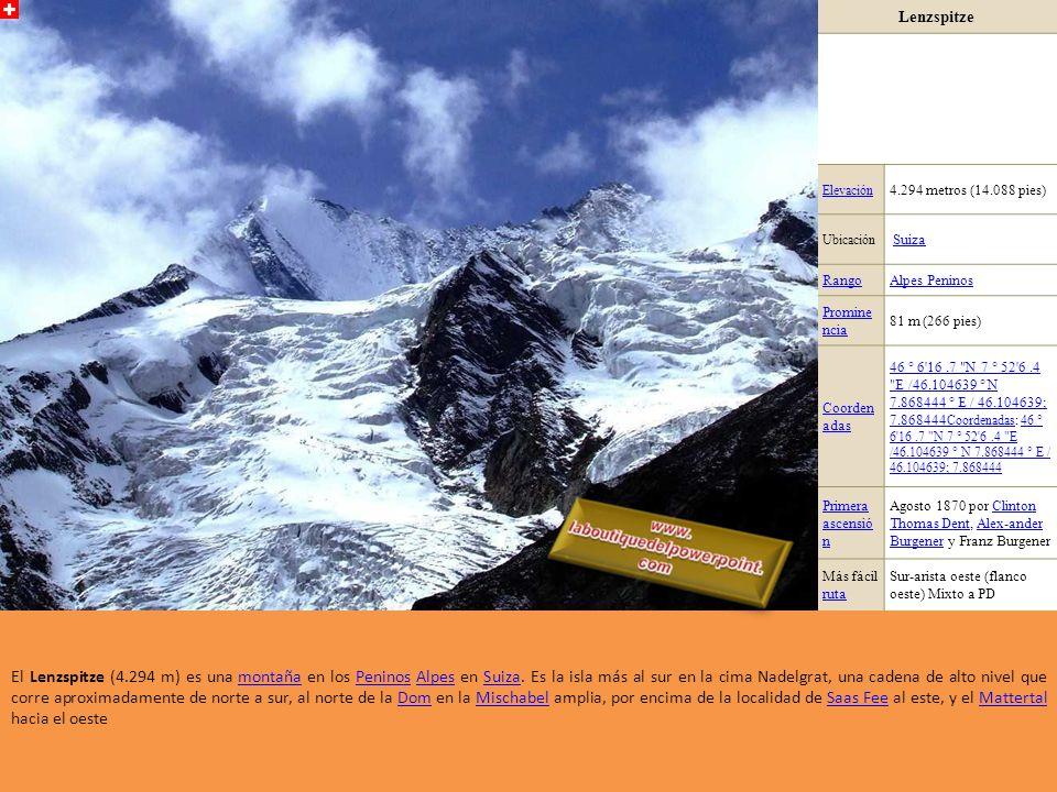 Lenzspitze Elevación. 4.294 metros (14.088 pies) Ubicación. Suiza. Rango. Alpes Peninos. Prominencia.