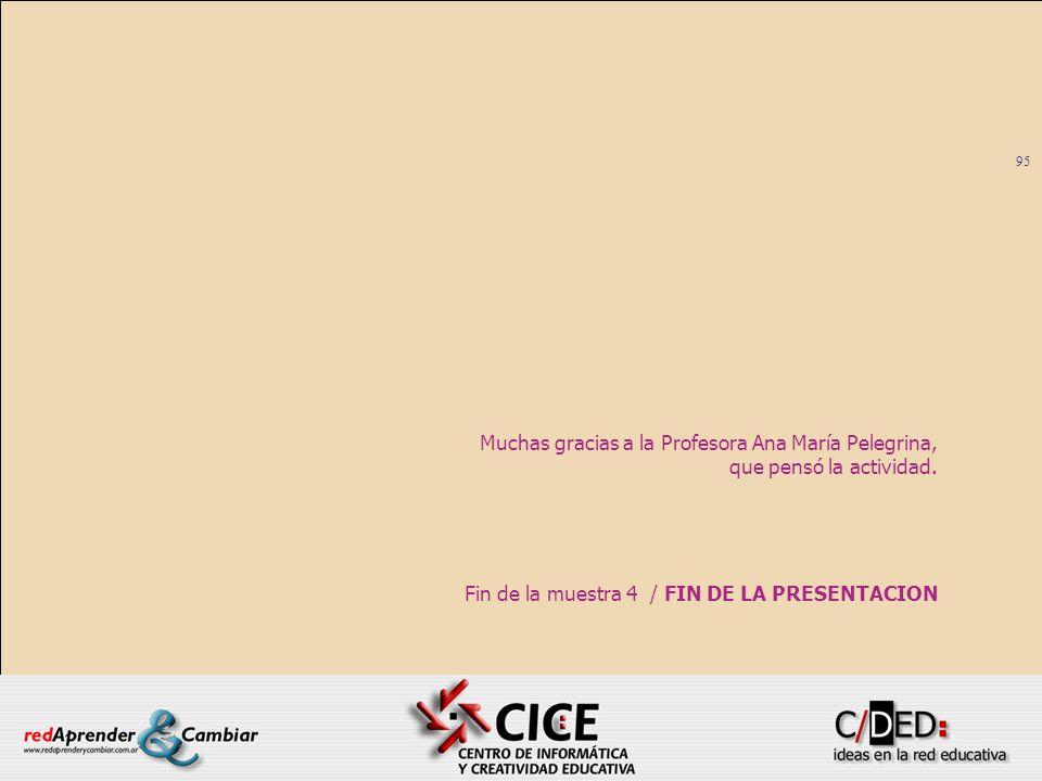 Fin de la muestra 4 / FIN DE LA PRESENTACION