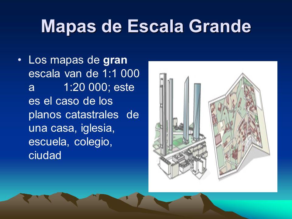 Mapas de Escala Grande