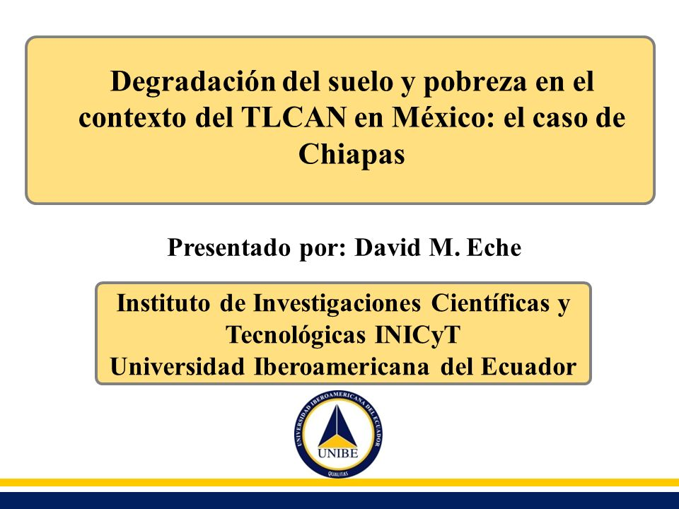 Degradación del suelo y pobreza en el contexto del TLCAN en México: el caso de Chiapas