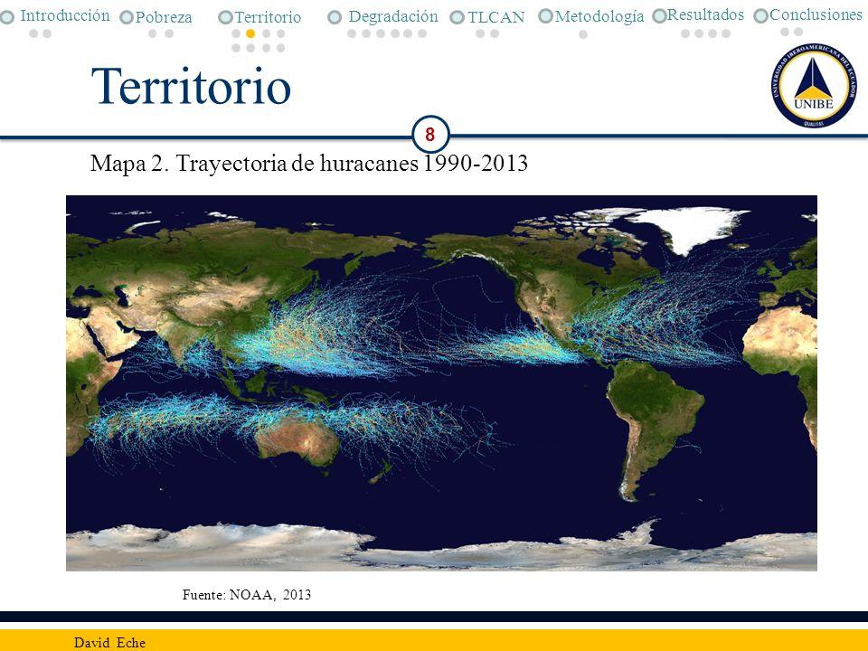 Territorio Mapa 2. Trayectoria de huracanes 1990-2013 8 Conclusiones