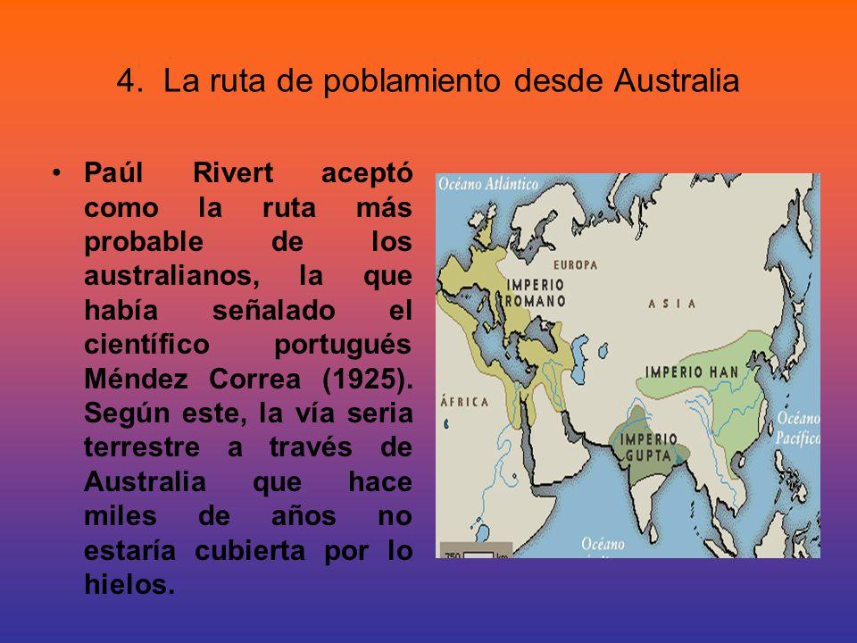 4. La ruta de poblamiento desde Australia