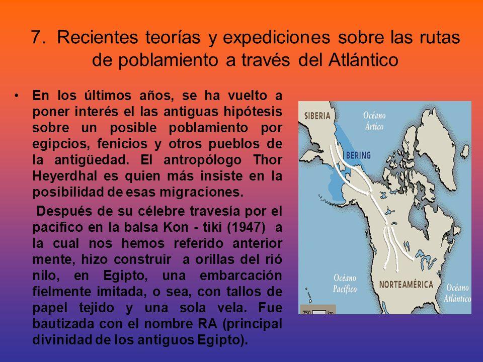 7. Recientes teorías y expediciones sobre las rutas de poblamiento a través del Atlántico