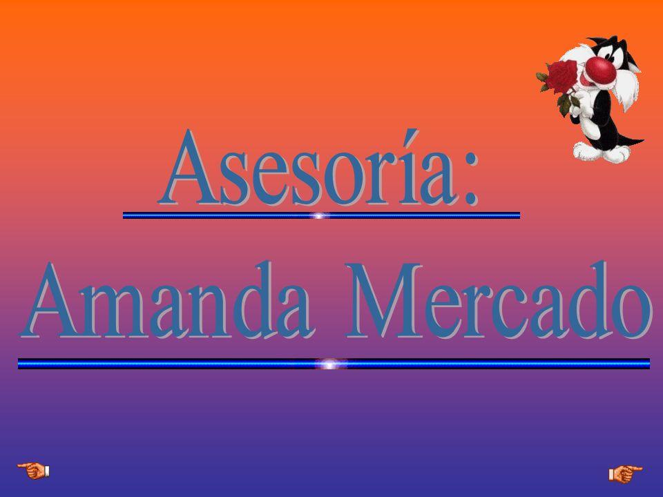 Asesoría: Amanda Mercado