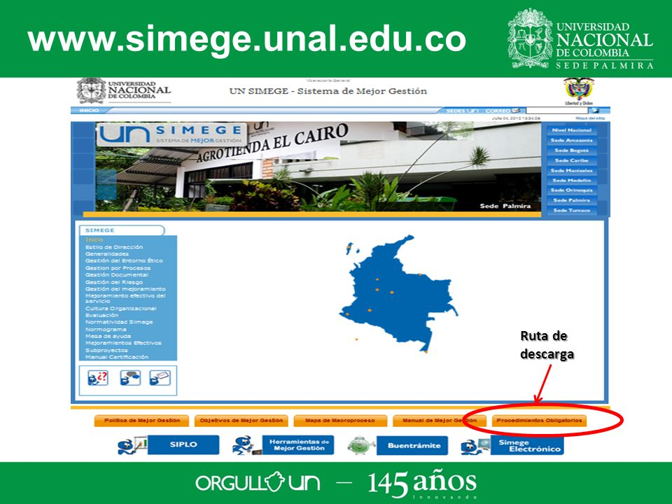 www.simege.unal.edu.co Ruta de descarga