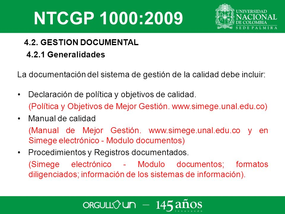 NTCGP 1000:2009 4.2. GESTION DOCUMENTAL 4.2.1 Generalidades