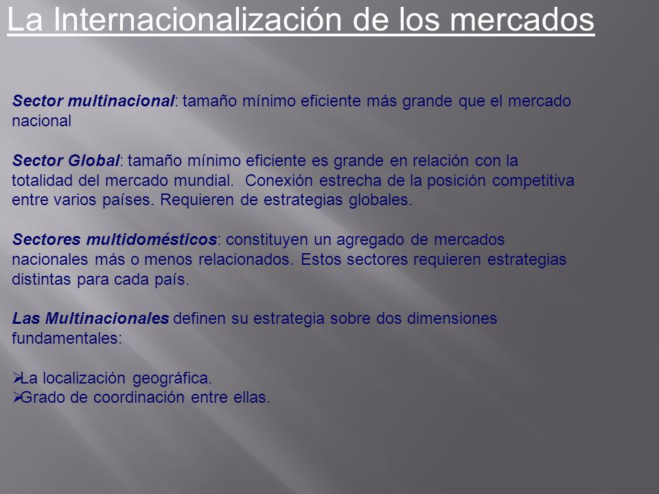 La Internacionalización de los mercados