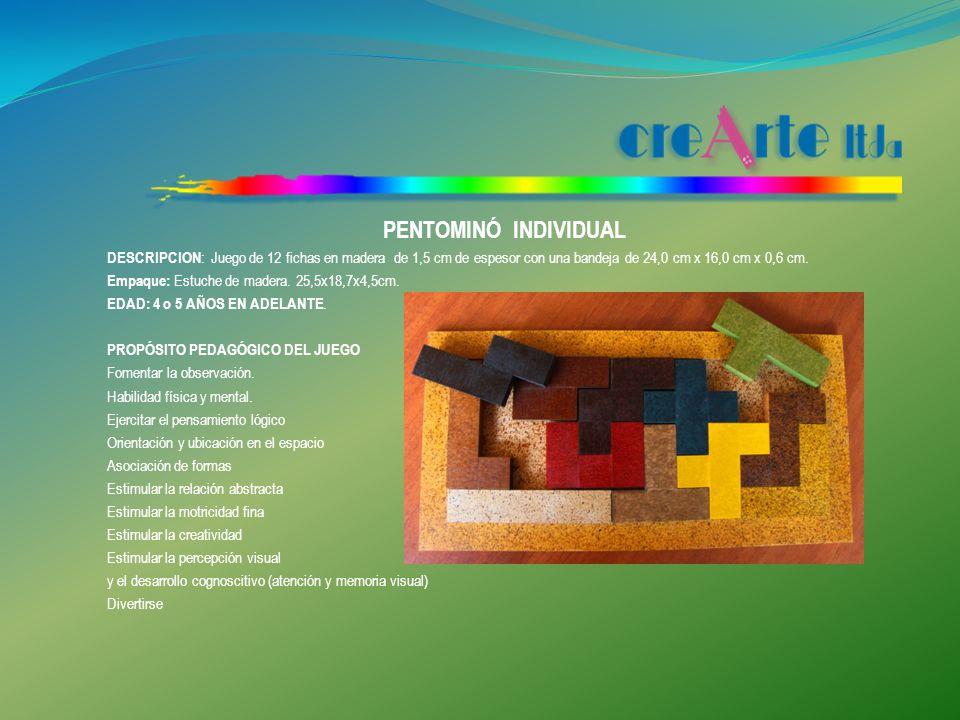 PENTOMINÓ INDIVIDUAL DESCRIPCION: Juego de 12 fichas en madera de 1,5 cm de espesor con una bandeja de 24,0 cm x 16,0 cm x 0,6 cm.