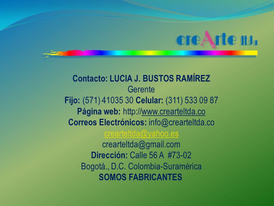 Contacto: LUCIA J. BUSTOS RAMÍREZ Gerente