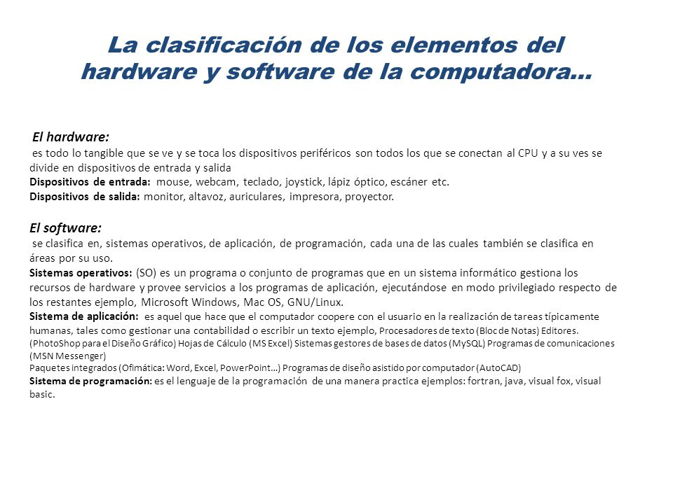 hardware y software de la computadora…