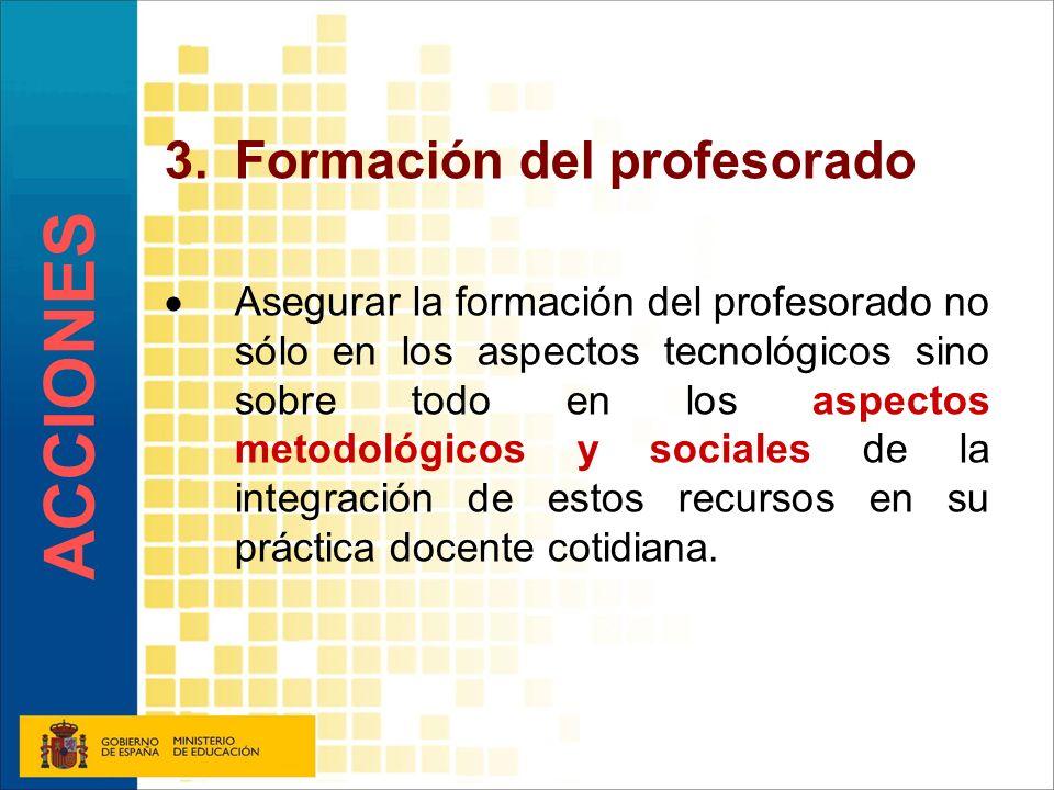 ACCIONES Formación del profesorado