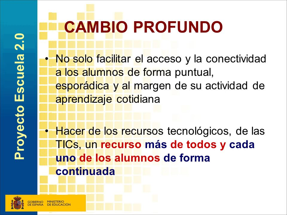 CAMBIO PROFUNDO Proyecto Escuela 2.0
