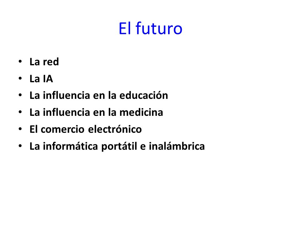 El futuro La red La IA La influencia en la educación
