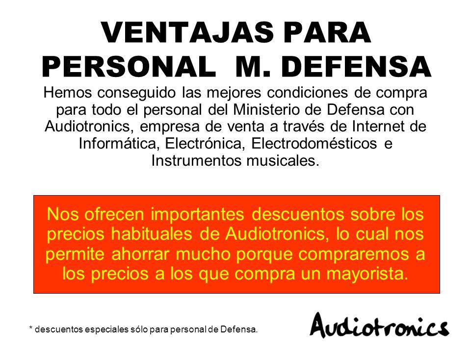 VENTAJAS PARA PERSONAL M. DEFENSA