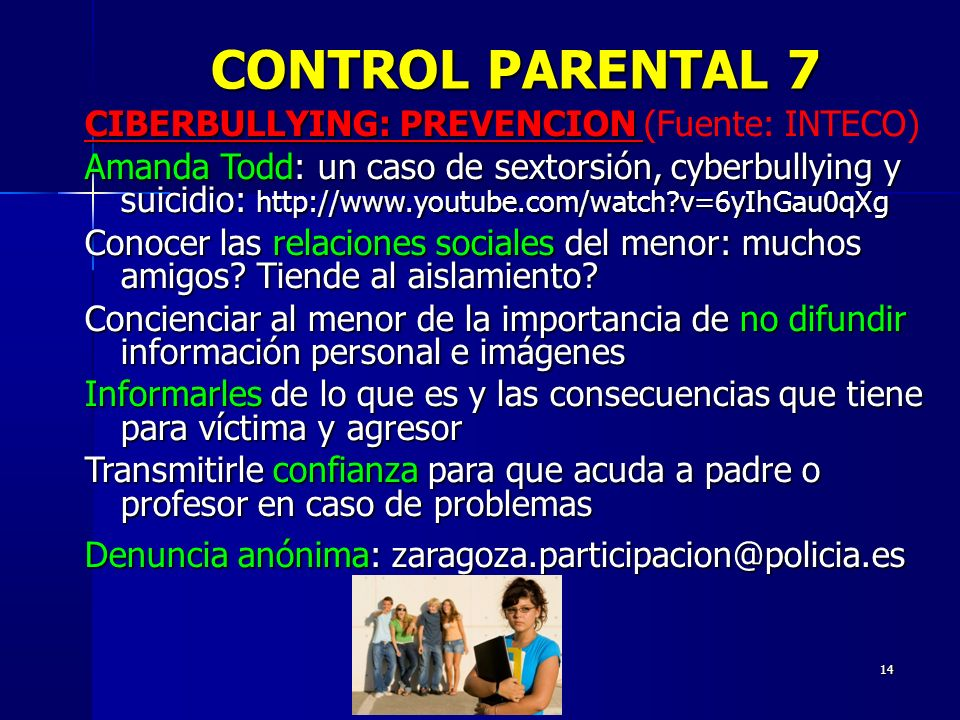 CONTROL PARENTAL 7 CIBERBULLYING: PREVENCION (Fuente: INTECO)