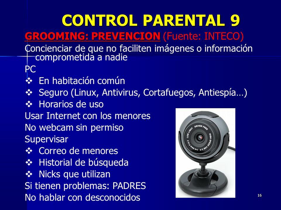 CONTROL PARENTAL 9 GROOMING: PREVENCION (Fuente: INTECO)