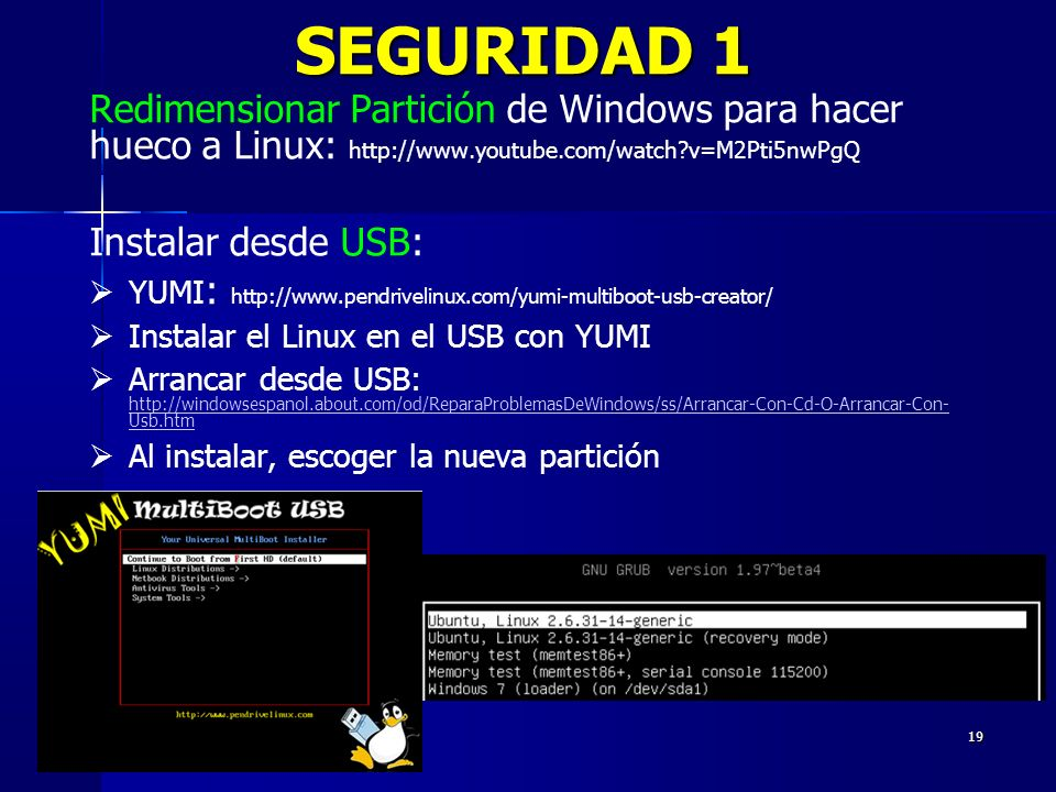 SEGURIDAD 1 Redimensionar Partición de Windows para hacer hueco a Linux: http://www.youtube.com/watch v=M2Pti5nwPgQ.