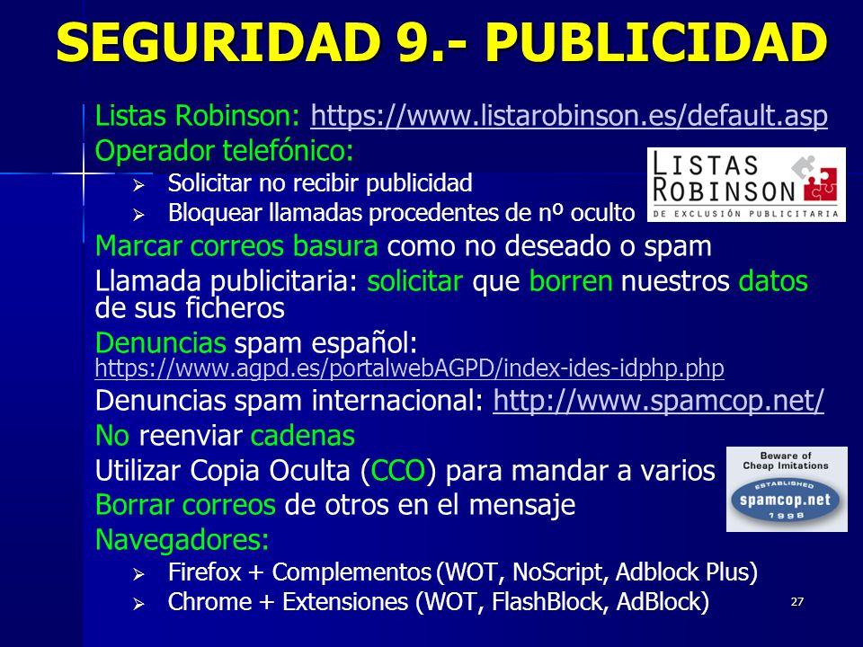 SEGURIDAD 9.- PUBLICIDAD