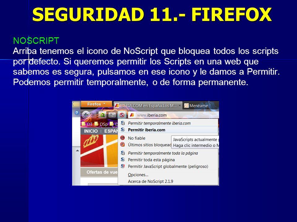 SEGURIDAD 11.- FIREFOX NOSCRIPT