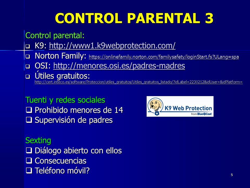 CONTROL PARENTAL 3 Control parental: