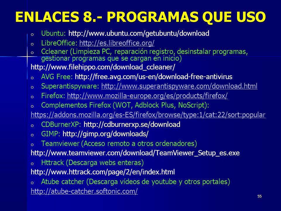 ENLACES 8.- PROGRAMAS QUE USO
