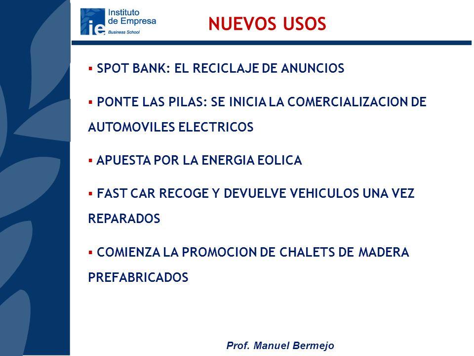 NUEVOS USOS SPOT BANK: EL RECICLAJE DE ANUNCIOS