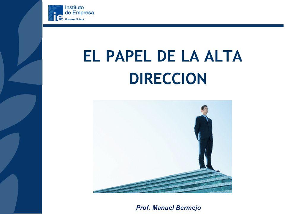 EL PAPEL DE LA ALTA DIRECCION