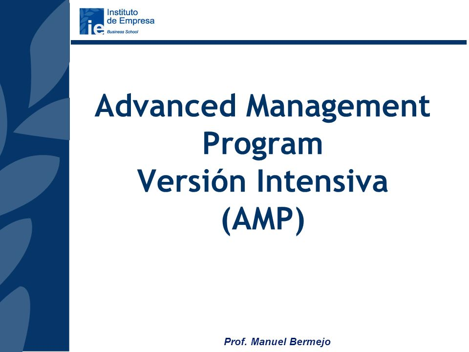 Advanced Management Program Versión Intensiva (AMP)