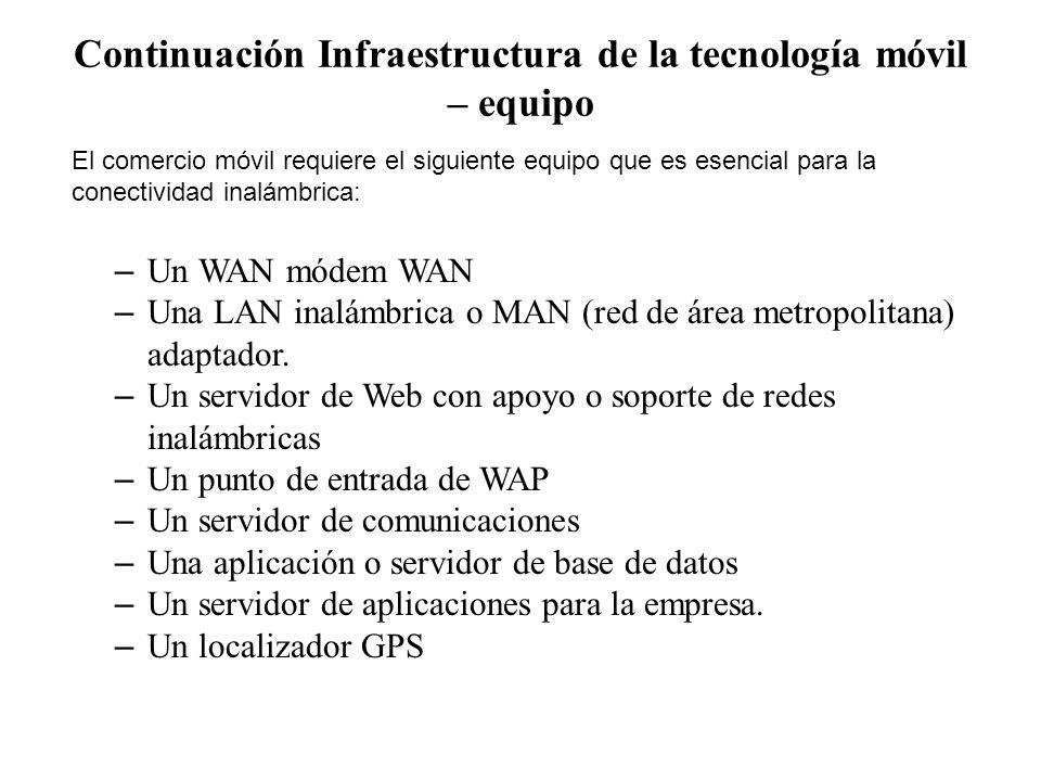 Continuación Infraestructura de la tecnología móvil – equipo