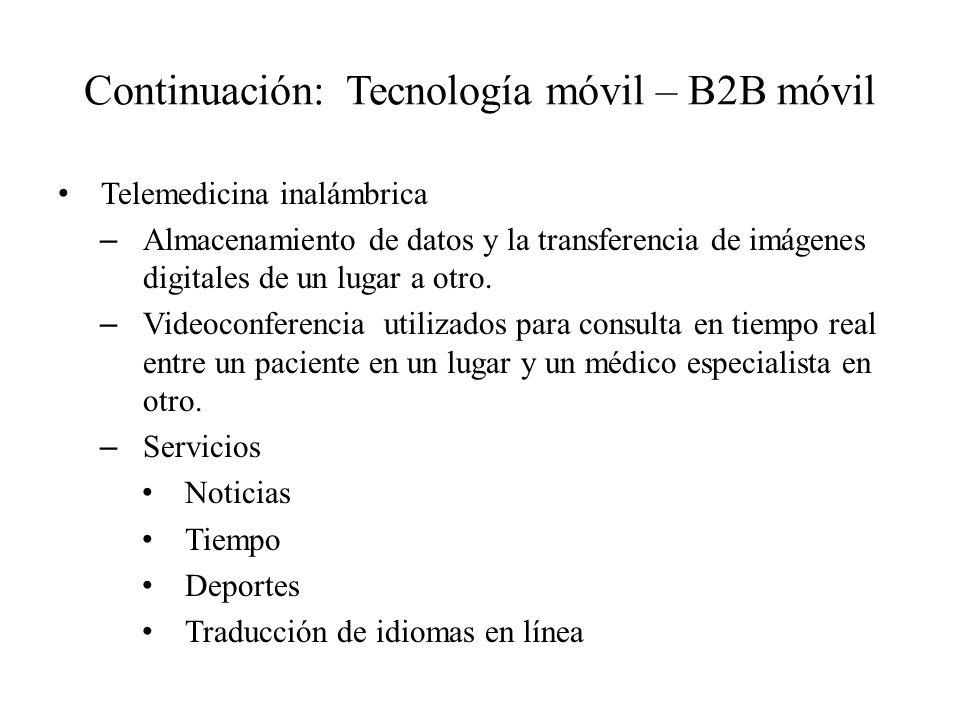 Continuación: Tecnología móvil – B2B móvil