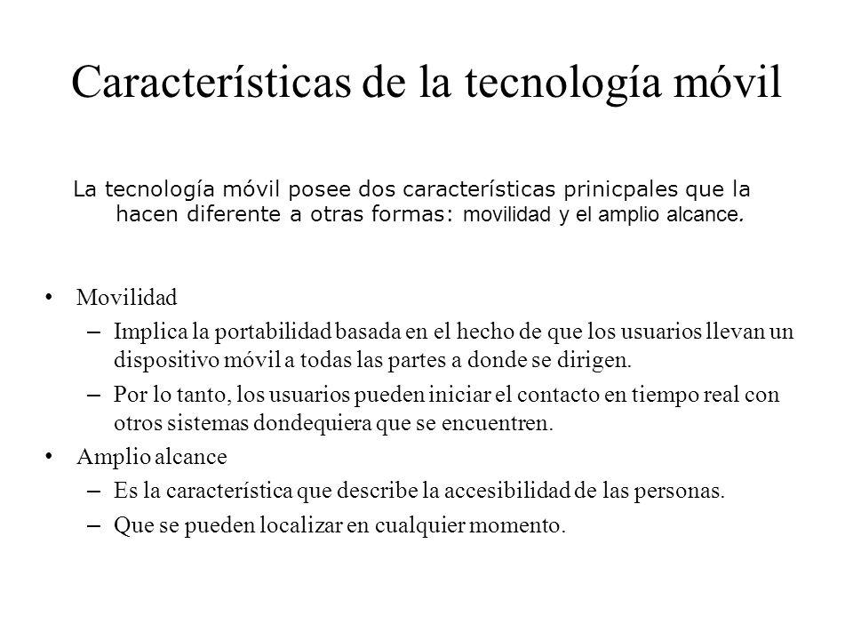Características de la tecnología móvil