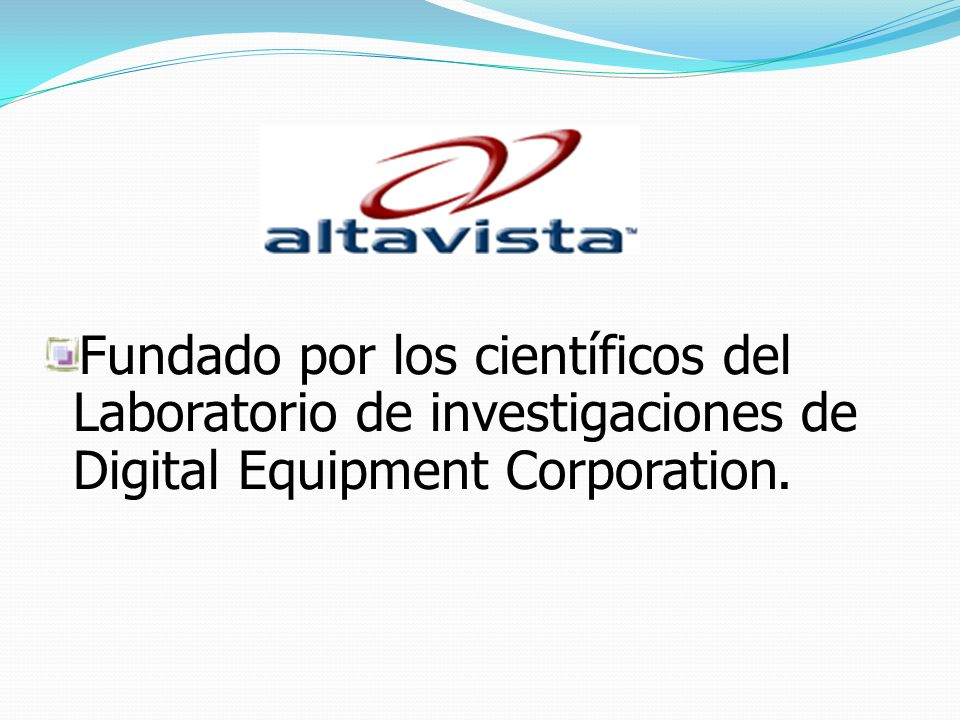 Fundado por los científicos del Laboratorio de investigaciones de Digital Equipment Corporation.