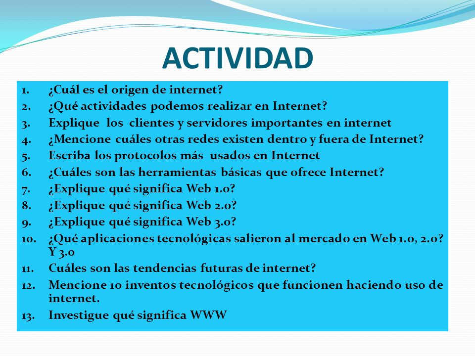ACTIVIDAD ¿Cuál es el origen de internet