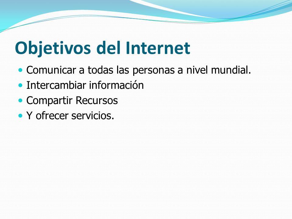 Objetivos del Internet