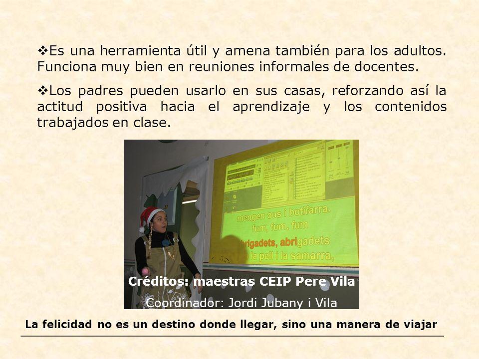 Créditos: maestras CEIP Pere Vila