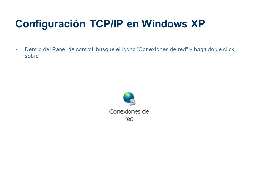 Configuración TCP/IP en Windows XP