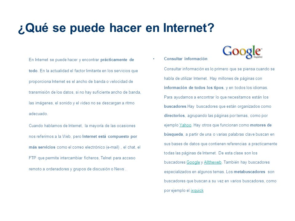 ¿Qué se puede hacer en Internet