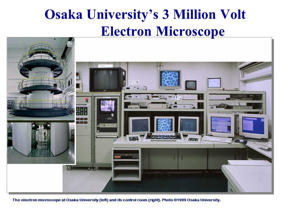 Osaka University's 3 Million Volt Electron Microscope