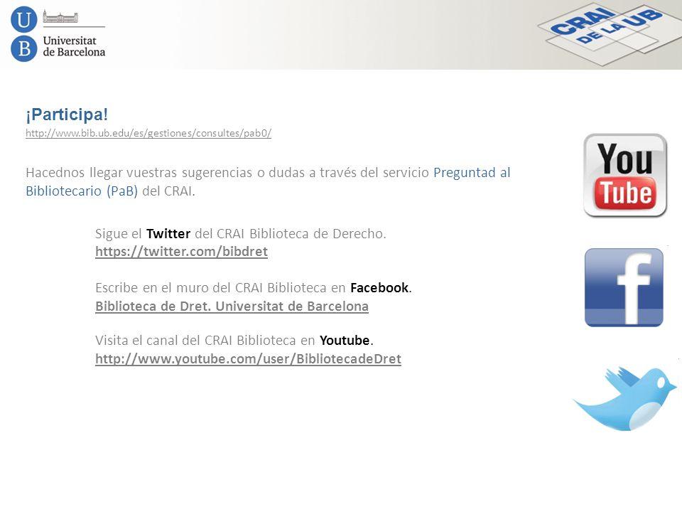 ¡Participa! http://www.bib.ub.edu/es/gestiones/consultes/pab0/