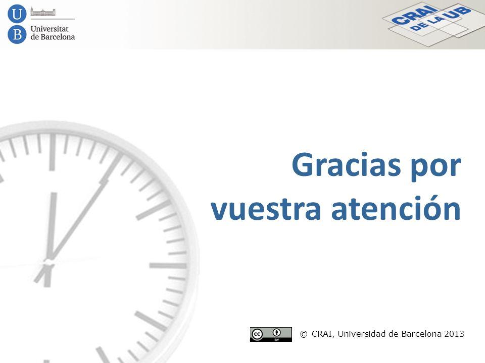 © CRAI, Universidad de Barcelona 2013
