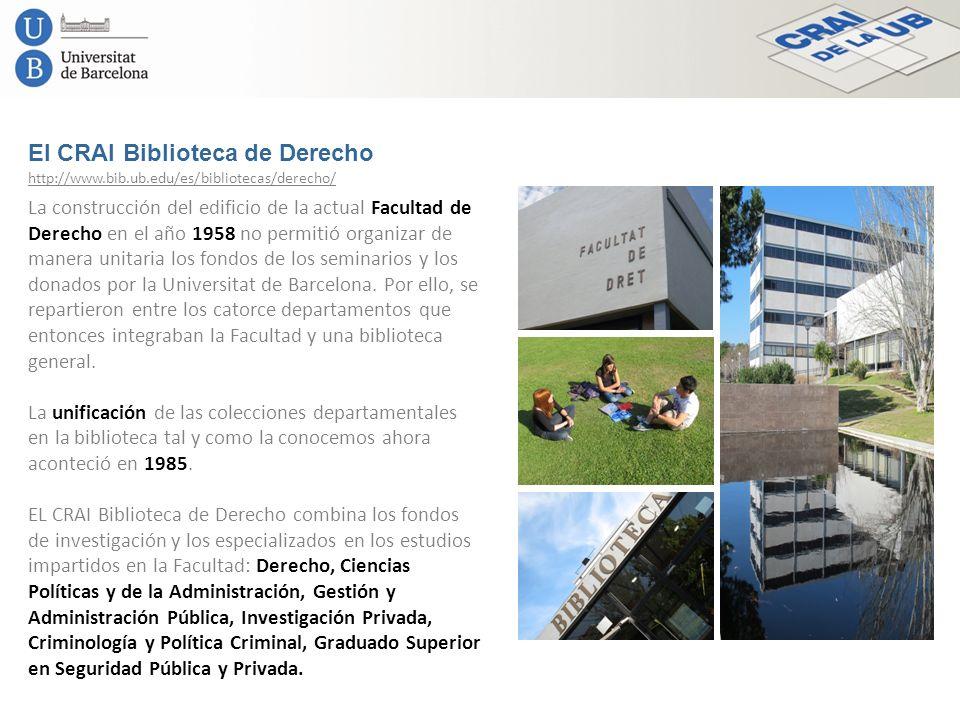 El CRAI Biblioteca de Derecho