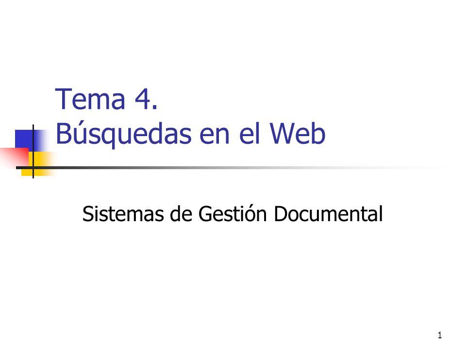 Tema 4. Búsquedas en el Web