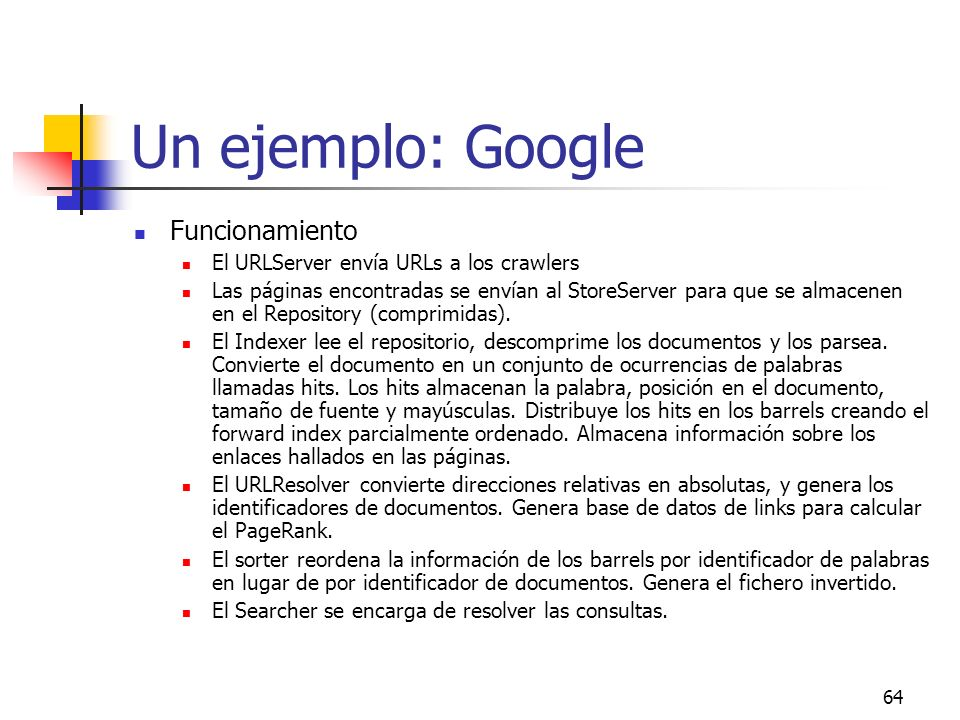 Un ejemplo: Google Funcionamiento