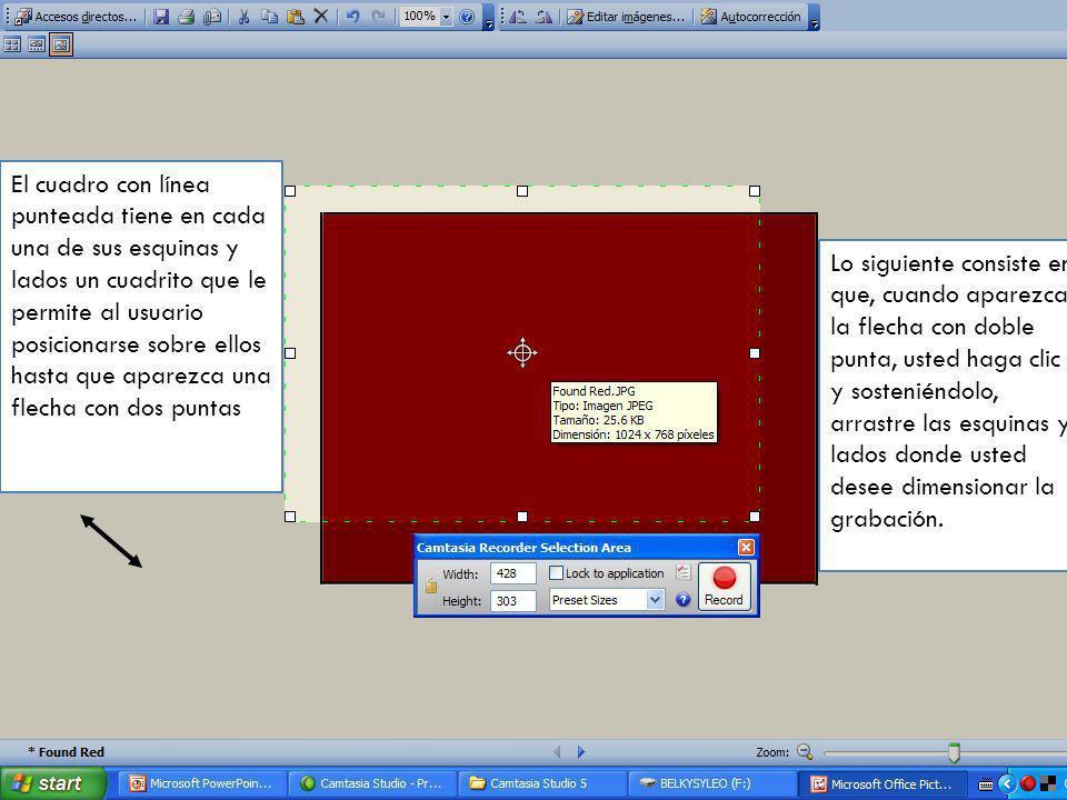 El cuadro con línea punteada tiene en cada una de sus esquinas y lados un cuadrito que le permite al usuario posicionarse sobre ellos hasta que aparezca una flecha con dos puntas
