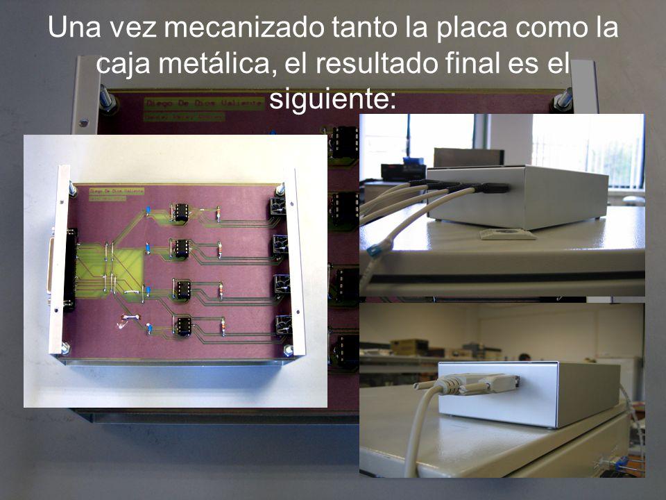 Una vez mecanizado tanto la placa como la caja metálica, el resultado final es el siguiente: