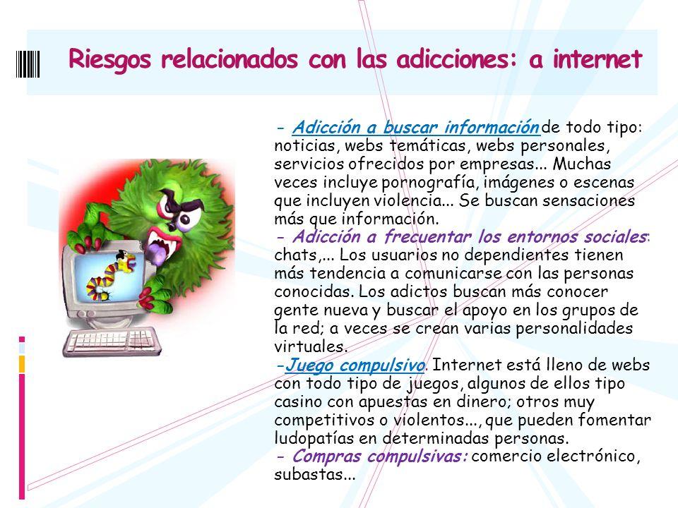 Riesgos relacionados con las adicciones: a internet