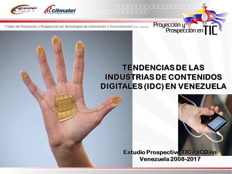Estudio Prospectivo TIC e ICD en Venezuela 2008-2017