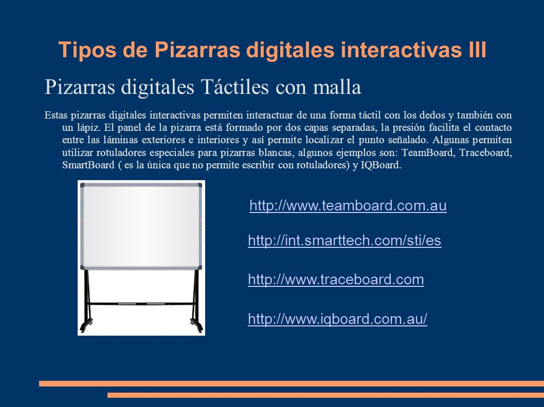 Tipos de Pizarras digitales interactivas III